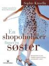en shopoholiker finner en søster - Sophie Kinsella, Vibeke Saugestad