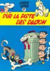 Sur la piste des Dalton (Lucky Luke, #17) - Morris