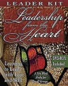 Leadership from the Heart - Leader's Kit: Learning to Lead with Love and Skill - Abingdon Press, Carol Cartmill
