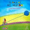 El Baul de Mi Mundo: Un Libro Sobre Los Tamanos - Liliana Cinetto