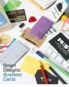 Smart Designs: Business Cards - Ami Miyazaki, Kayako Nezu