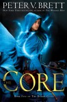 The Core - Peter V. Brett