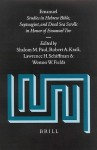 Emanuel: Studies in Hebrew Bible, Septuagint, and Dead Sea Scrolls in Honor of Emanuel Tov - Senko K. Maynard