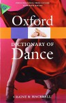 The Oxford Dictionary of Dance (Oxford Quick Reference) - Debra Craine, Judith Mackrell