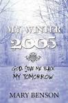 My Winter 2005 - Mary Benson