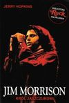 Jim Morrison : król jaszczurów - Jerry Hopkins