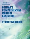 Workbook to Accompany Delmar's Comprehensive Medical Assisting - Wilburta Q. Lindh, Carol D. Tamparo, Marilyn S. Pooler, Joanne Cerrato
