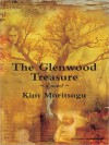 The Glenwood Treasure - Kim Moritsugu