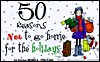 50 Reasons Not to Go Home for the Holidays - Monica Sheehan