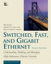 Switched, Fast, and Gigabit Ethernet (3rd Edition) - Sean Riley, Robert Breyer
