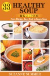 33 Healthy Soup Recipes - Suzanne Summer