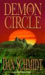 The Demon Circle - Dan Schmidt