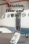 Aviation, How and Why - Clayton Davis