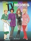 Classic TV Moms Paper Dolls (Dover Celebrity Paper Dolls) - Tom Tierney