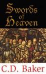 Swords of Heaven - C.D. Baker