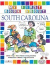 My First Book About South Carolina (The South Carolina Experience) - Carole Marsh, Kathy Zimmer