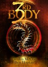 3rd Body: Just try to keep your head (The 2nd Darc Murders Collection Book 1) - Carolyn McCray, Ben Hopkin