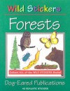 Wild Stickers - Forests - Sharon Torvik, Nancy Field