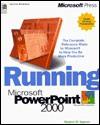 Running Microsoft PowerPoint 2000 - Stephen W. Sagman, Stephen Wallace