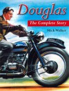 Douglas: The Complete Story - Mick Walker