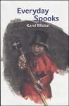 Everyday Spooks - Karel Michal, David Short