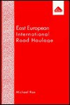 East European International Road Haulage - Michael Roe