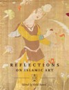 Reflections on Islamic Art - Ahdaf Soueif