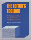 The Editor's Toolbox: A Reference Guide For Beginners And Professionals - Buck Ryan, Michael O'Donnell, Leland B. Ryan