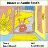 Dinner at Auntie Rose's - Janet Munsil, Scot Richie