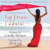 Far From Home (Belladonna Ink #1) - Jill Eileen Smith, Lorelie Brown