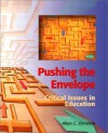 Pushing the Envelope: Critical Issues in Education - Allan C. Ornstein