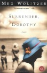 Surrender, Dorothy: A Novel - Meg Wolitzer