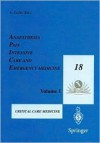 Anaesthesia, Pain, Intensive Care and Emergency Medicine A.P.I.C.E.: Proceedings of the 18th Postgraduate Course in Critical Care Medicine Trieste, Italy November 14 17, 2003 Volume II - Antonino Gullo