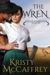 The Wren - Kristy McCaffrey
