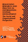Realigning Research and Practice in Information Systems Development: The Social and Organizational Perspective - Nancy L. Russo, Brian Fitzgerald
