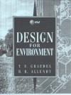 Design For Environment - Braden R. Allenby, T. E. Graedel