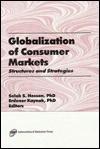 Globalization of Consumer Markets - Erdener Kaynak