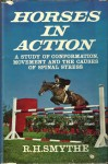 Horses in Action - R.H. Smythe