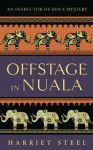 Offstage in Nuala - Harriet Steel