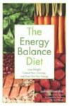 The Energy Balance Diet - Joshua Rosenthal, Tom Monte