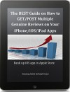The BEST Guide on How to GET/POST Genuine Multiple Reviews on your iPhone/iOS/iPad Apps: Rank up iOS app in Apple Store - Kajal Gurjar, Rajesh, Payal