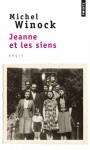 Jeanne et les siens - Michel Winock