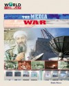 The Media War (World In Conflict The Middle East) - Sheila Rivera