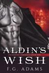 Aldin's Wish (Enchanted Immortals) (Volume 1) - F. G. Adams, Daryl Banner