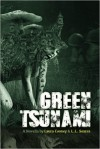 Green Tsunami - Laura Cooney, L.L. Soares