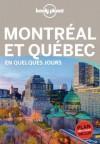 Montreal et Québec en quelques jours - Anick-Marie Bouchard, Lonely Planet