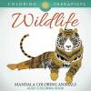 Wildlife: Mandala Coloring Animals - Adult Coloring Book (Wildlife Mandalas and Art Book Series) - Coloring Therapist