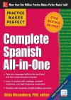 Practice Makes Perfect: Complete Spanish All-In-One - Dorothy Richmond