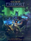 Cults Of Freeport: A Freeport Sourcebook - Steve Darlington, Jody MacGregor, Robert J. Schwalb, Chris Williams, Dan White