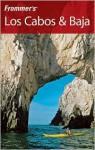 Frommer's Los Cabos & Baja - Emily Hughey Quinn